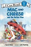 Weeks, Sarah: Mac And Cheese And The Perfect Plan (Turtleback School & Library Binding Edition) (I Can Read!: Level 1)