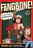 Rex, Michael: Third-Grade Barbarian (Turtleback School & Library Binding Edition) (Fangbone!: Third Grade Barbarian (Pb))