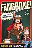 Rex, Michael: Third-Grade Barbarian (Turtleback School & Library Binding Edition) (Fangbone!: Third Grade Barbarian (Pb))