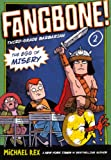 Rex, Michael: The Egg Of Misery (Turtleback School & Library Binding Edition) (Fangbone: Third Grade Barbarian)