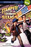 Doyle, Bill: Stampede Of The Supermarket Slugs (Turtleback School & Library Binding Edition) (Stepping Stone Books (Pb))