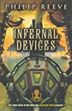 Reeve, Philip: Infernal Devices (Turtleback School & Library Binding Edition) (Predator Cities)