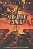 Reeve, Philip: A Darkling Plain (Turtleback School & Library Binding Edition) (Predator Cities)