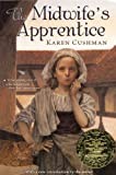 Cushman, Karen: The Midwife's Apprentice (Turtleback School & Library Binding Edition)