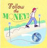 Leedy, Loreen: Follow The Money! (Turtleback School & Library Binding Edition)