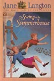 Langton, Jane: Swing in the Summerhouse (Hall Family Chronicles)