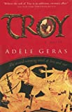 Geras, Adele: Troy