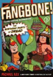 Rex, Michael: The Birthday Party Of Dread (Turtleback School & Library Binding Edition) (Fangbone!: Third Grade Barbarian (Pb))
