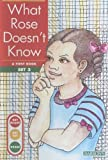 Erickson, Gina Clegg: What Rose Doesn't Know (Get Ready Get Set Read)