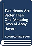 Mazer, Anne: Two Heads Are Better Than One (Amazing Days of Abby Hayes)