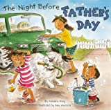 Wing, Natasha: The Night Before Father's Day (Turtleback School & Library Binding Edition)
