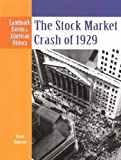Ingram, Scott: The Stock Market Crash Of 1929 (Turtleback School & Library Binding Edition) (Landmark Events in American History)