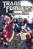 Jason Fry: Switching Gears (Turtleback School & Library Binding Edition) (Transformers Classified (PB))