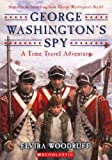 Woodruff, Elvira: George Washington's Spy (Turtleback School & Library Binding Edition) (Time Travel Adventures)