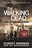 Jay Bonansinga: The Walking Dead: Rise Of The Governor (Turtleback School & Library Binding Edition)