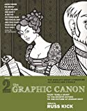 Kick, Russ: The Graphic Canon, Vol. 2 (Turtleback School & Library Binding Edition)