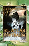 Stephens, John: El Atlas Esmeralda (The Emerald Atlas) (Turtleback School & Library Binding Edition) (Books of Beginning (Pb)) (Spanish Edition)