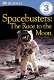 Wilkinson, Philip: Spacebusters: The Race to the Moon (DK Readers: Level 3 (Pb))