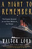 Lord, Walter: A Night To Remember (Turtleback School & Library Binding Edition)