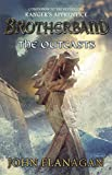 Flanagan, John: The Outcasts (Turtleback School & Library Binding Edition) (Brotherband Chronicles (Pb))