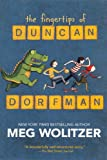 Wolitzer, Meg: The Fingertips Of Duncan Dorfman (Turtleback School & Library Binding Edition)