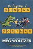 Wolitzer, Meg: The Fingertips Of Duncan Dorfman (Turtleback School & Library Binding Edition)