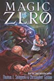 Christopher Golden: Magic Zero (Turtleback School & Library Binding Edition)