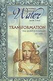 Dalkey, Kara: Transformation (Water Trilogy)