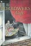 Norton, Mary: Borrowers Aloft