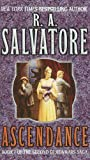 Salvatore, R. A.: Ascendance (The Demonwars Saga)