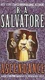 Salvatore, R. A.: Ascendance (The Demonwars Saga)