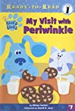 Inches, Alison: My Visit With Periwinkle (Ready-to-Read Level 1)