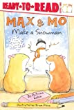 Lakin, Patricia: Max And Mo Make A Snowman (Turtleback School & Library Binding Edition) (Ready-To-Read: Level 1 (Pb))