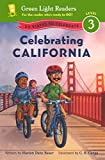 Bauer, Marion Dane: Celebrating California (Turtleback School & Library Binding Edition) (Green Light Readers: Level 3)