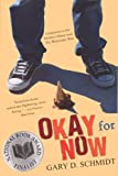Schmidt, Gary D.: Okay For Now (Turtleback School & Library Binding Edition)