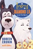 Cronin, Doreen: The Legend Of Diamond Lil (Turtleback School & Library Binding Edition) (J.J. Tully Mysteries)