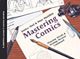 Matt Madden: Mastering Comics (Turtleback School & Library Binding Edition)
