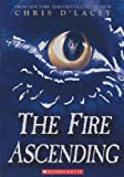 D'Lacey, Chris: The Fire Ascending (Turtleback School & Library Binding Edition) (The Last Dragon Chronicles)