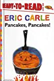 Carle, Eric: Pancakes, Pancakes! (Turtleback School & Library Binding Edition) (World of Eric Carle)