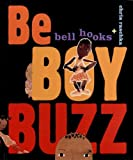Hooks, Bell: Be Boy Buzz (Scholastic Reader Level 1)