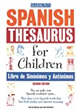 Wittels, Harriet: Spanish Thesaurus for Children/libro De Sinonimos Y Antonimos (Spanish Edition)