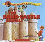 Munsch, Robert: Sand Castle Contest