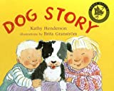 Henderson, Kathy: Dog Story