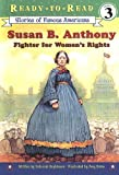 Hopkinson, Deborah: Susan B. Anthony: Fighter for Women's Rights