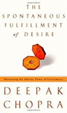 The Spontaneous Fulfillment of Desire:…