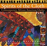 Mazloomi, Carolyn: Spirits of the Cloth : Contemporary African American Quilts