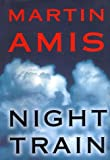 Amis, Martin: Night Train