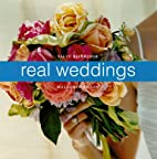 Real Weddings: A Celebration of Personal…