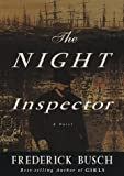 Busch, Frederick: The Night Inspector