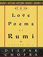 The Love Poems of Rumi by Jalal al-Din Rumi